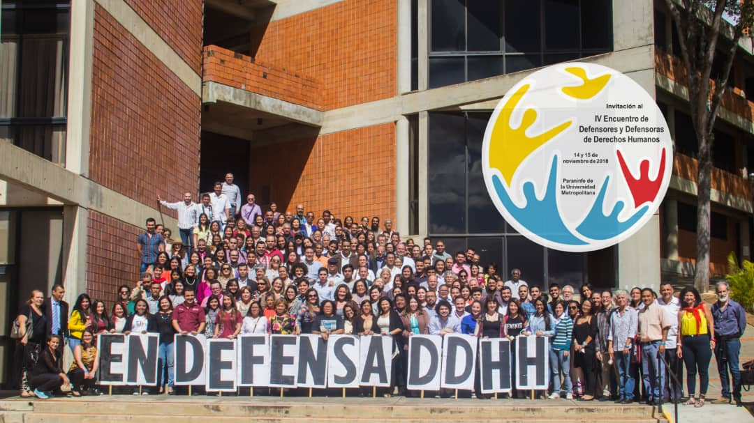 Declaración del IV Encuentro de Defensores y Defensoras de los Derechos Humanos 14 y 15 de noviembre del 2018