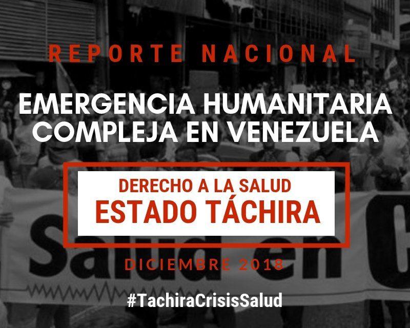 Reporte Emergencia Humanitaria en el Derecho a la Salud en el estado Táchira