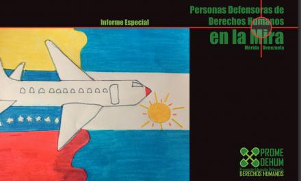 Informe especial de personas defensoras de DDHH en la mira en el estado Mérida