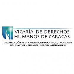 Vicaría de DDHH de Caracas. Situación de los Defensores de los derechos humanos en Venezuela. Análisis de la Vicaría de DDHH