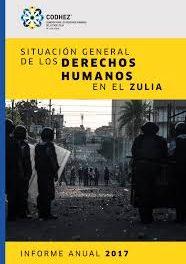 """Codhez: Informe anual 2018:""""Situación General de los DDHH en el Zulia"""""""