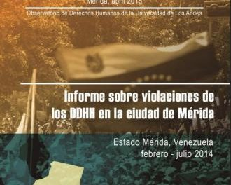 Informe sobre violaciones de los DDHH en la ciudad de Mérida del ODH-ULA