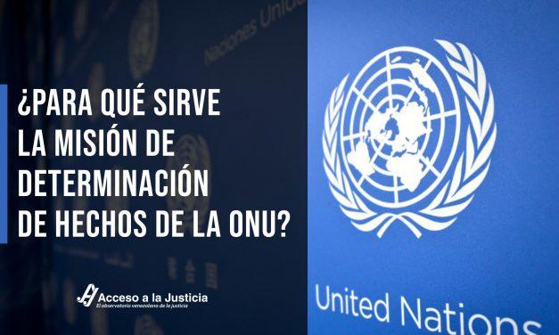 ¿Para qué sirve la Misión de Determinación de Hechos de la ONU?
