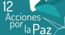 III Edición de las 12 Acciones por la Paz: Por un mundo donde nadie se quede atrás