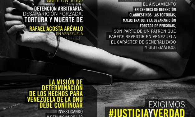 Informe Amnistía Internacional: Morir ante un juez: Detención arbitraria, desaparición forzada, tortura y muerte de Rafael Acosta Arévalo en Venezuela