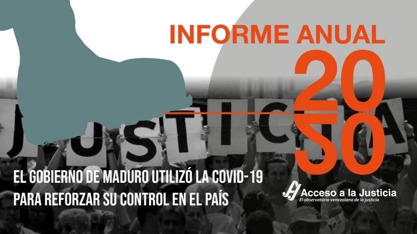 Acceso a la Justicia, Informe anual 2020: el Gobierno de Maduro utilizó la COVID-19 para reforzar su control en el país