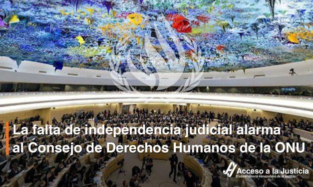 Acceso a la Justicia: La falta de independencia judicial alarma al Consejo de Derechos Humanos de la ONU