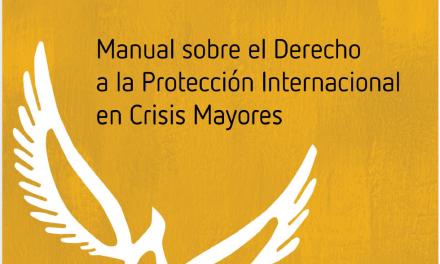 Manual sobre el Derecho a la Protección Internacional