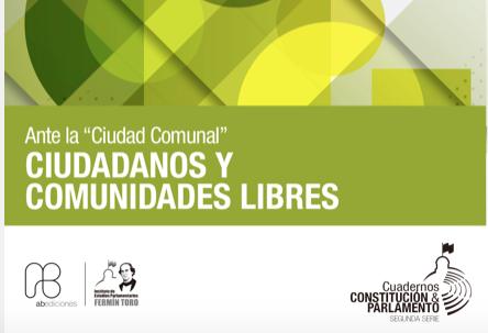 """IEPFT: Ante la """"Ciudad Comunal"""" Ciudadanos y Comunidades Libres"""