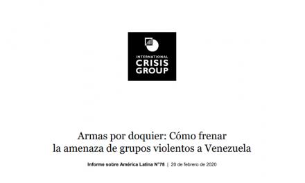 Informe Crisis Group: Armas por doquier: Cómo frenar la amenaza de grupos violentos a Venezuela