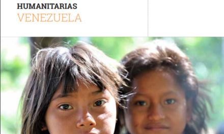 Plan de Respuesta Humanitaria con panorama de necesidades humanitarias en Venezuela