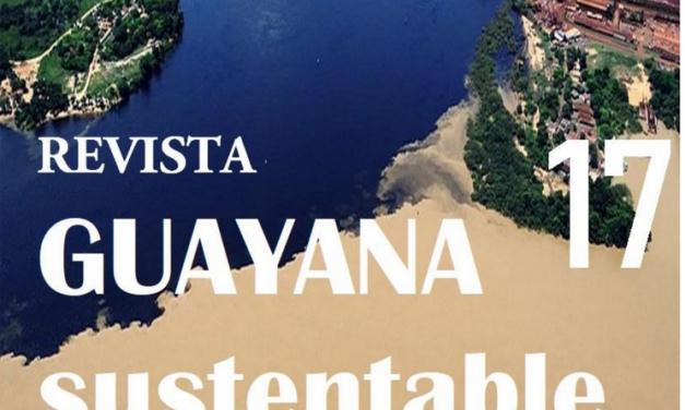 Edición 17 de la Revista Guayana Sustentable