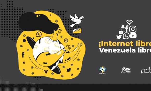 Informe | Internet Libre, Venezuela Libre