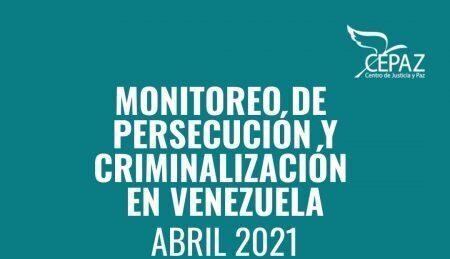 Cepaz registró 126 actos de persecución y criminalización en Venezuela durante el mes de abril