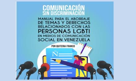 Manual para el abordaje de temas y derechos de LGBTI en medios de comunicación social en Venezuela
