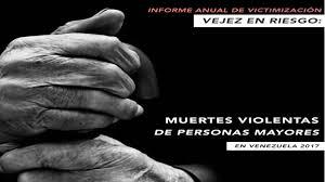 """Convite / Informe de victimización 2019: """"Muertes violentas de personas mayores en Venezuela"""""""