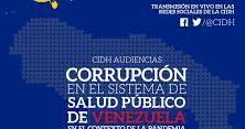 Sociedad civil solicitó a la CIDH priorizar las denuncias de violación de derechos humanos como consecuencia de la corrupción en Venezuela