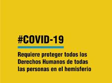 La CIDH y su REDESCA instan a asegurar las perspectivas de protección integral de los derechos humanos y de la salud pública frente a la pandemia del COVID-19