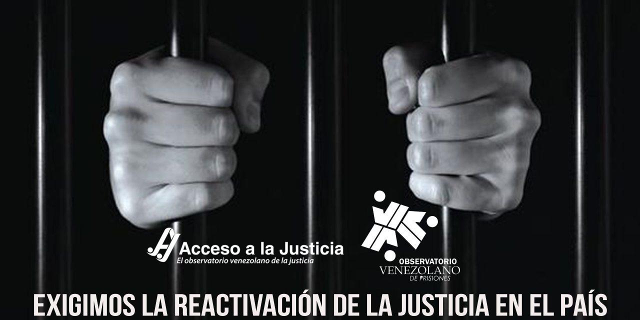 Acceso a la Justicia y el Observatorio Venezolano de Prisiones exigen la reactivación de la justicia en el país