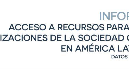 Informe de Civicus: Acceso a recursos para las organizaciones de la SC en América Latina